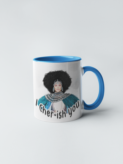 I Cher ish You Coffee Mug