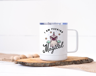 I Am Fucking Magical - Stainless Steel Travel Mug with Pug/Unicorn