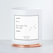 Leo - Straight Up Savage - Luxe Scented Soy Horoscope Candle - Cactus Flower & Jade