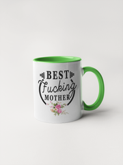 Best Fucking Mother Coffee Mug - Mother's Day Gift