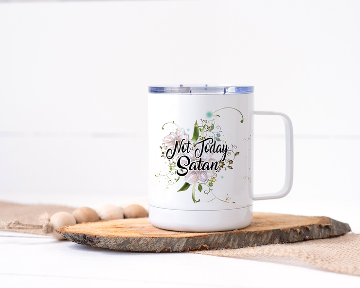 Not Today Satan Stainless Steel Travel Mug - Floral Delicate and Fancy