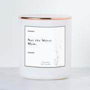Not the Worst Mom - Luxe Scented Soy Candle - Margarita