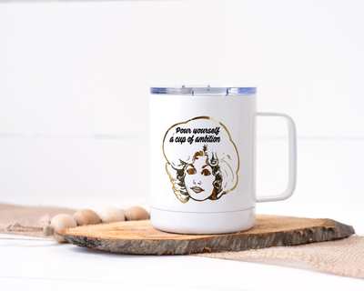 Pour Yourself a Cup of Ambition - Dolly Parton Stainless Steel Travel Mug