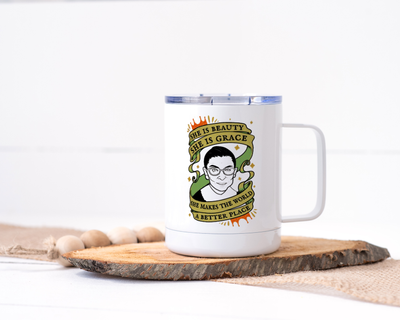 She is Beauty She is Grace, She Makes the World a Better Place - RBG Stainless Steel Travel Mug - Ruth Bader Ginsberg