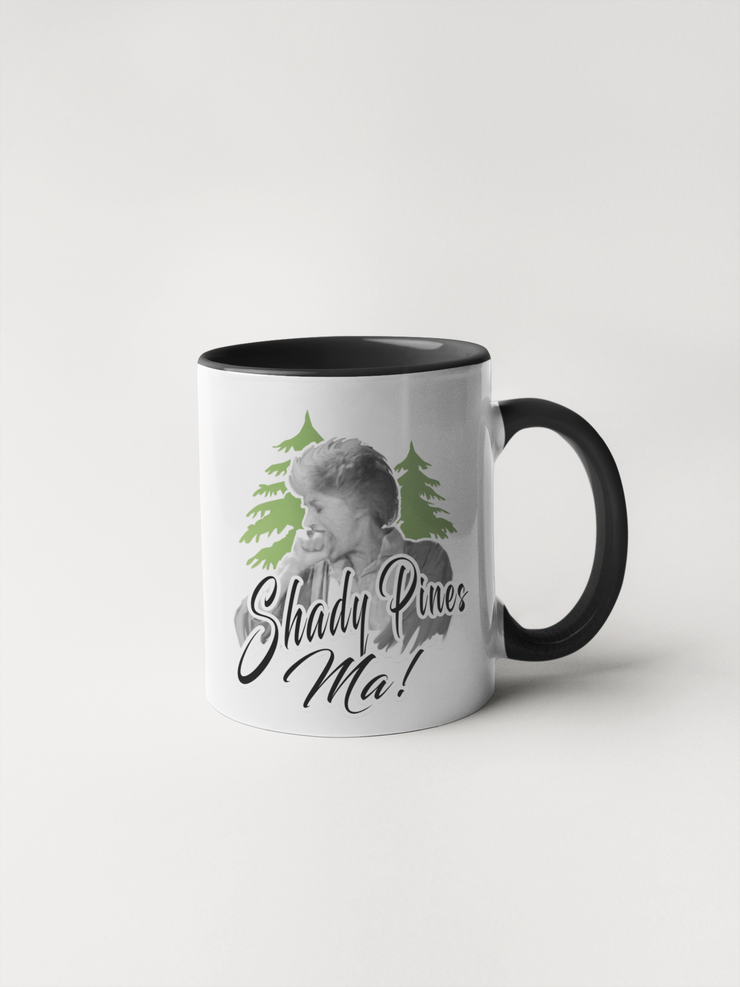 Shady Pines Ma - Golden Girls Mug with Dorothy Zbornak