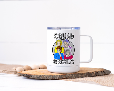 Golden Girls Squad Goals Stainless Steel Travel Mug