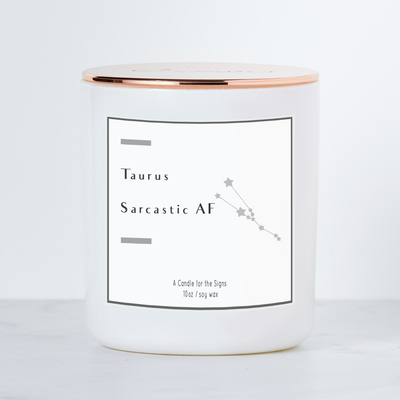 Taurus - Sarcastic AF - Luxe Scented Soy Candle - Black Raspberry Vanilla