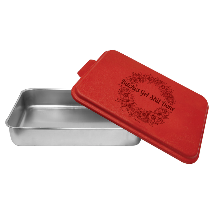 Bitches Get Shit Done - Aluminum Cake Pan with Lid