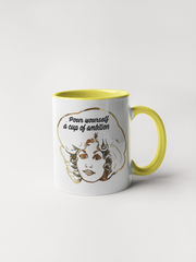 Pour Yourself a Cup of Ambition - Dolly Parton Coffee Mug