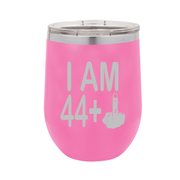I Am 44 + Middle Finger - Polar Camel Wine Tumbler with Lid - 45th Birthday