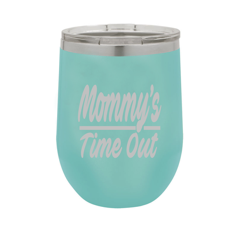 Mommy's Time Out - Polar Camel Wine Tumbler with Lid