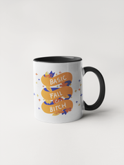 Basic Fall Bitch - Coffee Mug