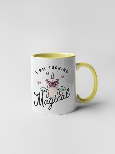 I Am Fucking Magical Coffee Mug - Adult Humor