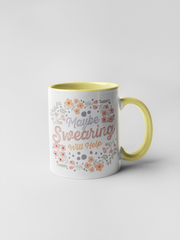 Maybe Swearing Will Help Mug - Floral Delicate and Fancy