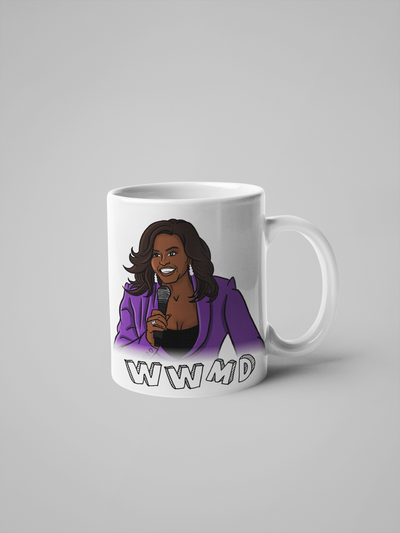 WWMD - What Would Michelle Do? Michelle Obama Mug