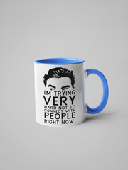 Schitt's Creek , David Rose - I'm Trying Very Hard Not to Connect with People Right Now - Coffee Mug