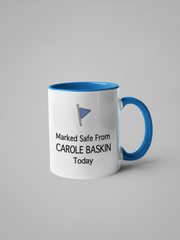 Marked Safe From Carole Baskin Coffee Mug - Tiger King