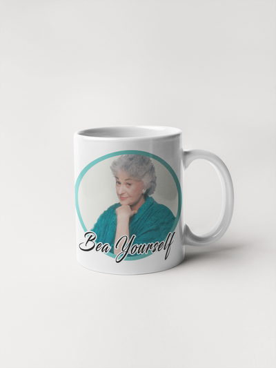 Bea Yourself - Golden Girls Coffee Mug with Bea Arthur - Dorothy Zbornak