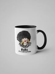 Moira Rose  - BéBé It's Cold Outside - Schitt's Creek Coffee Mug - Christmas