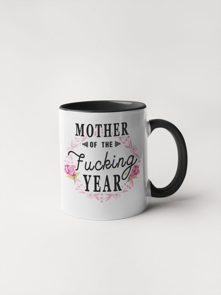 Mother of the Fucking Year Coffee Mug - Mother's Day Gift - Floral Delicate and Fancy