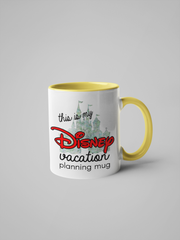This is My Disney Vacation Planning Mug