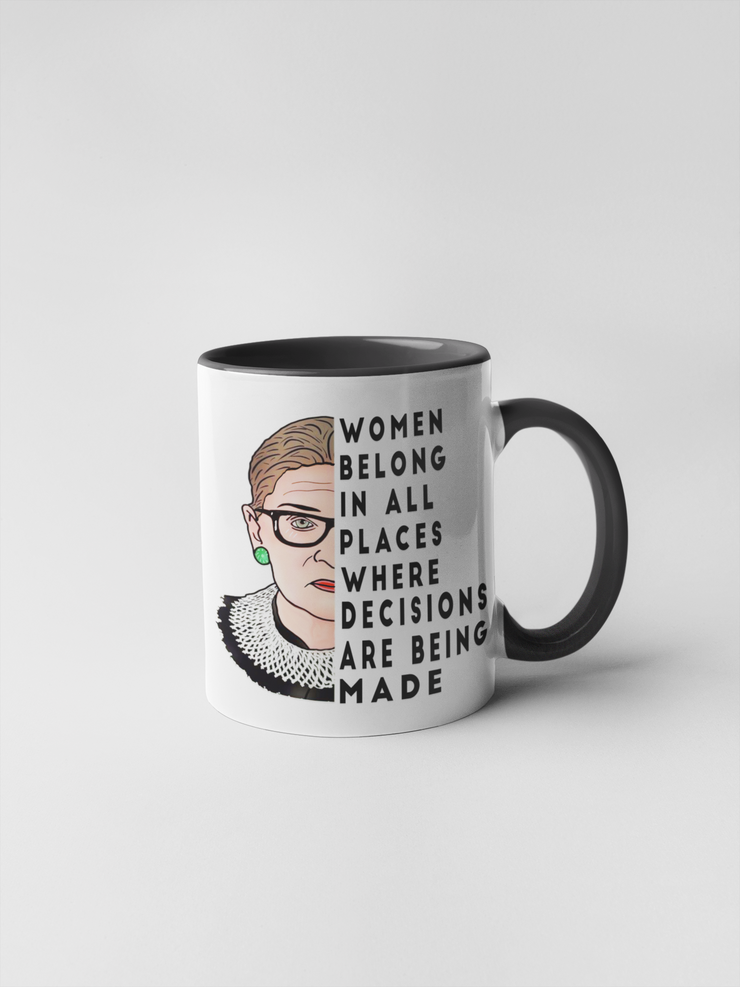 Women Belong in All Places - Ruth Bader Ginsberg Coffee Mug