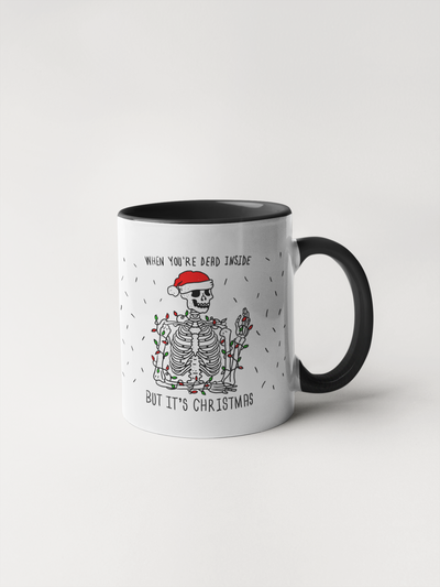 When You're Dead Inside but it's Christmas Mug