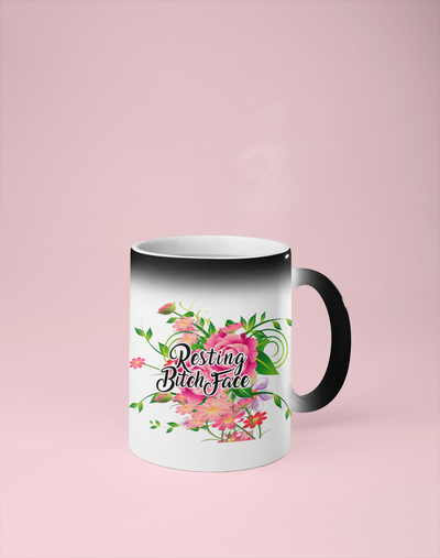 Resting Bitch Face - Floral Color Changing Mug - Reveals Secret Message w/ Hot Water