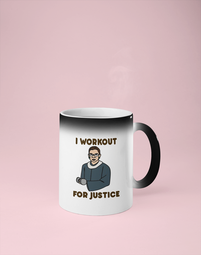 I Workout for Justice - Ruth Bader Ginsberg Color Changing Mug - Reveals Secret Message w/ Hot Water