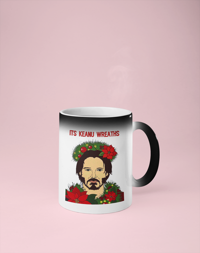 It's Keanu Wreaths - Christmas Color Changing Mug - Reveals Secret Message w/ Hot Water