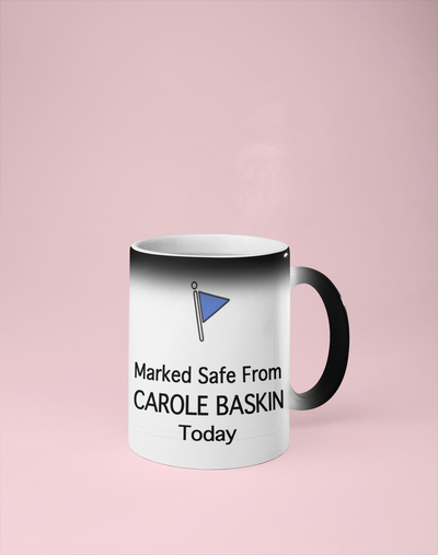 Marked Safe from Carole Baskin - Tiger King Color Changing Mug - Reveals Secret Message w/ Hot Water