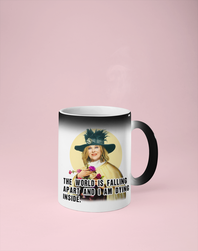 Moira Rose - The World is Falling Apart - Schitt's Creek Color Changing Mug - Reveals Secret Message w/ Hot Water