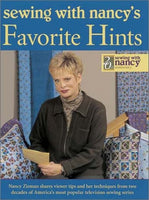 Sewing With Nancy's Favorite Hints: Twenty Years of Great Ideas from America's Most Popular Television Sewing Series