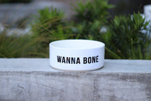 Wanna Bone Bowl