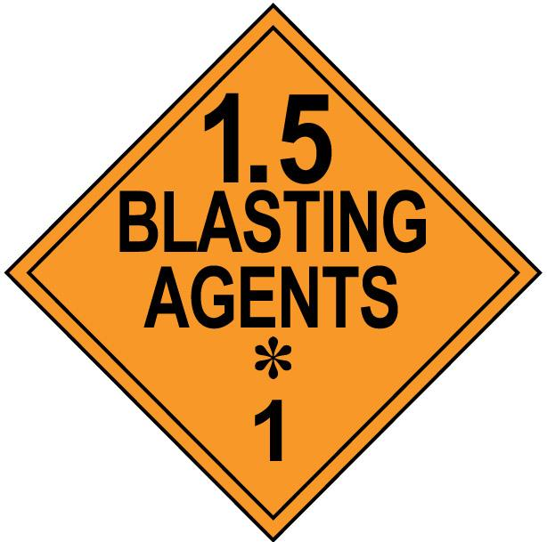 Class 1.5 Blasting Agents Hazmat Placard Decal or Magnetic Sign Placard