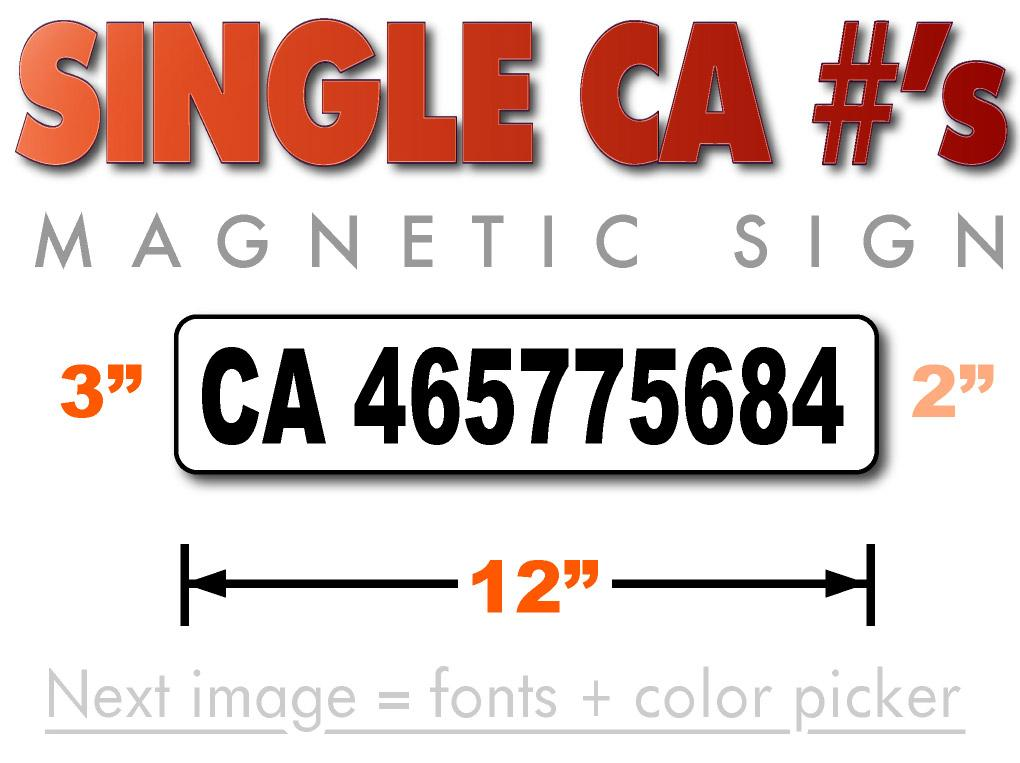 12 inch by 3 inch CA number magnetic sign for vehicles with 2 inch lettering