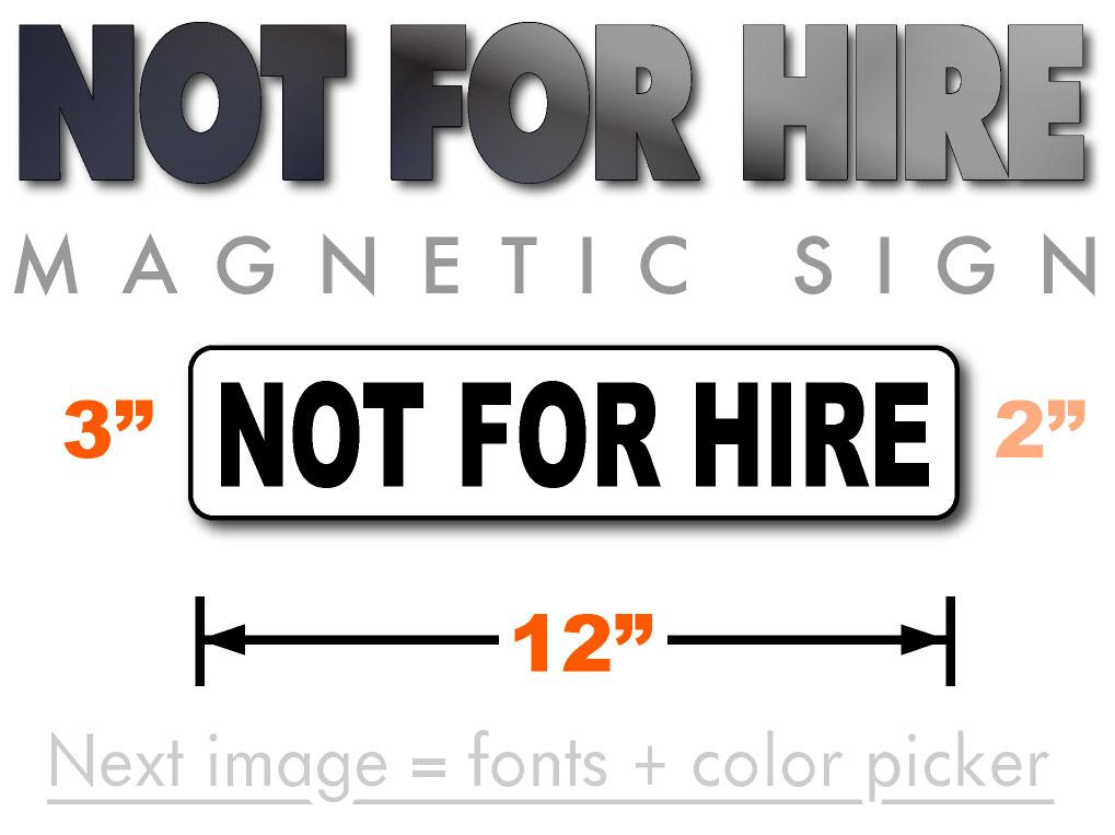 Not for hire magnetic sign for vehicles