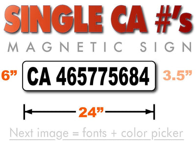 24 inches by 6 inches CA number magnetic sign for California Transportation number