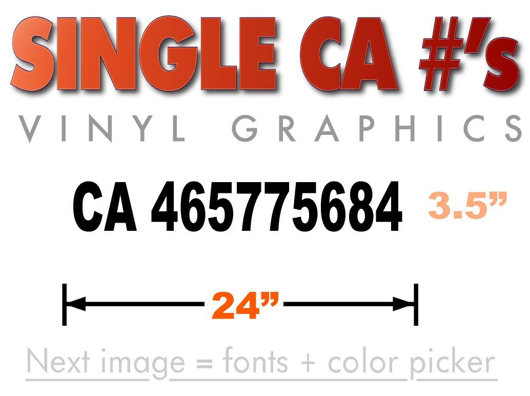 24 inch by 3.5 inch California Transportation Authority CA number vinyl decal