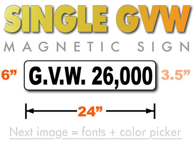 24 by 6 inch GVW rating magnetic signs for trucks with 3.5 inch text