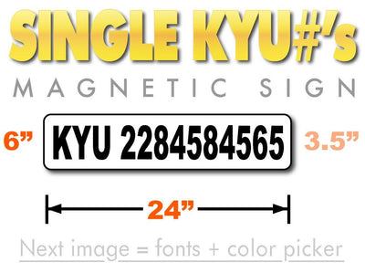 KYU number magnetic sign for state of Kentucky Weight Distance Tax measuring 24 inches by 6 inches with 3.5 inch tall lettering.