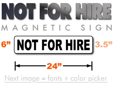 Not For Hire signs for transporting