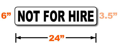 Not fore hire signs size requirements.