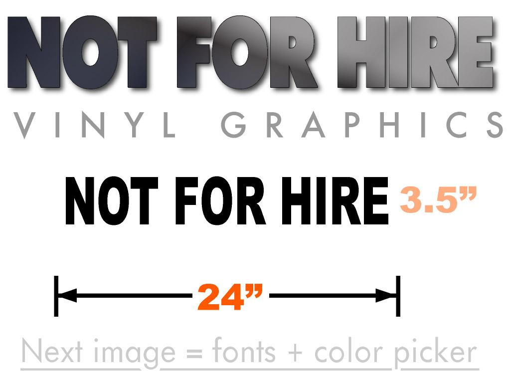 Not for Hire vinyl graphic for trucks