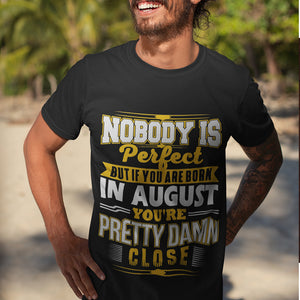 Born in August T-Shirt