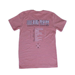 """Touching Heaven"" Album Release T-Shirt: SUNSET PINK"