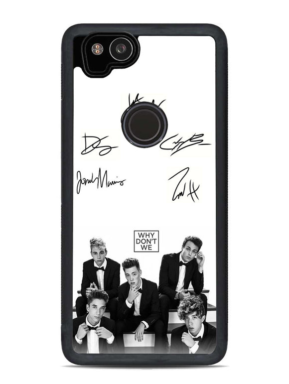 Why Dont We Signature