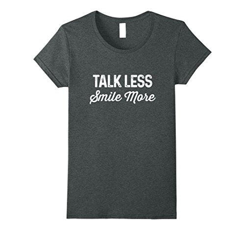 Talk Less Smile More | Historic Hamilton Quote Shirt