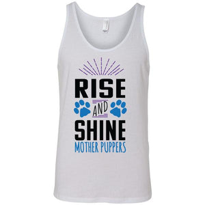 Rise and Shine Mother Puppers Unisex Tank Top - Paws & Prints Studio