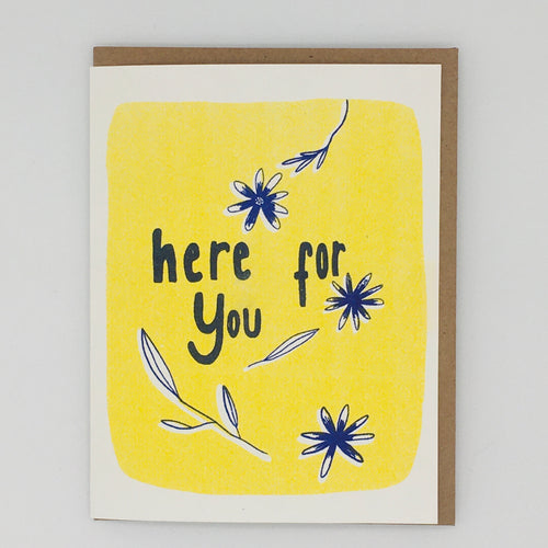 Here for You -  Yellow and Blue Flowers Card